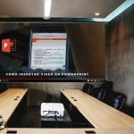 Cómo Insertar Videos a tus Presentaciones de PowerPoint